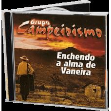 Enchendo a Alma de Vaneira (CD)