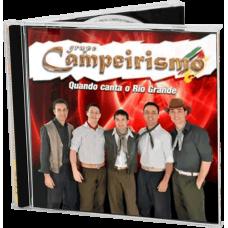 Quando Canta o Rio Grande (CD)
